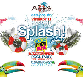 SPLASH FRIDAY